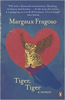 Book Tiger, Tiger: A Memoir