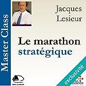 Le marathon stratégique (Master Class) | Jacques Lesieur