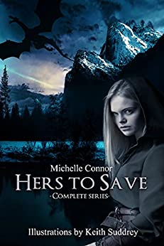 Hers To Save: Complete Series by [Connor, Michelle]