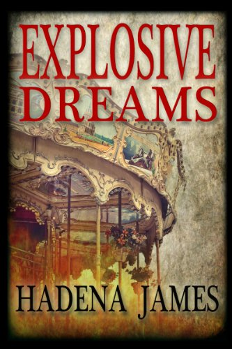 Explosive Dreams (Dreams & Reality Series Book 4) (Best Thing For Bronchitis)
