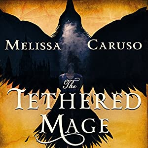The Tethered Mage Audiobook