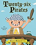 Twenty-Six Pirates, Dave Horowitz, 0399257772