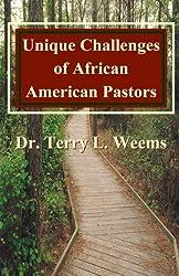 Unique Challenges of African American Pastors