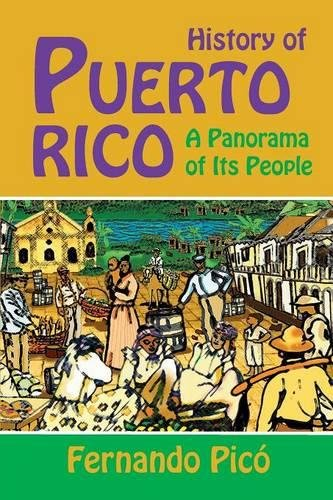 (History of Puerto Rico: A Panorama of Its People)