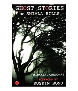 Amazon.in: Buy GHOST STORIES OF SHIMLA HILLS (PB) Book Online at Low Prices  in India | GHOST STORIES OF SHIMLA HILLS (PB) Reviews & Ratings