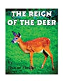 The Reign of the Deer