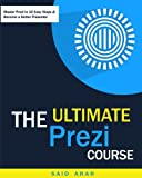Download The Ultimate Prezi Course: Master Prezi in 10 Easy Lessons in PDF ePUB Free Online