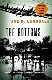 The Bottoms, Joe R. Lansdale, 0307475263