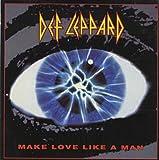 Def Leppard - Make Love Like A Man - [7
