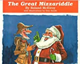The Great Mizzariddle