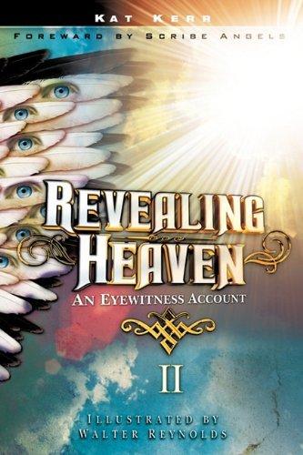 By Kat Kerr Revealing Heaven II [Paperback]