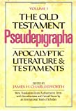 001: The Old Testament Pseudepigrapha, Vol. 1: Apocalyptic Literature and Testaments