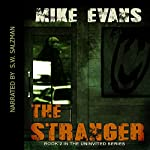 The Stranger: The Uninvited, Book 2 | Mike Evans