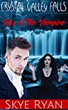 Crystal Valley Falls...where nothing is as it seems: The Kiss of the Vampire by  Skye  Ryan in stock, buy online here