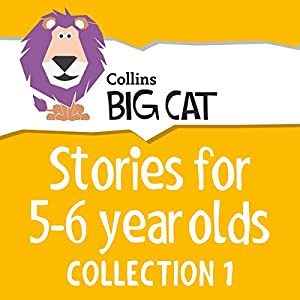 Stories for 5 to 6 year olds: Collection 1 (Collins Big Cat Audio) Audiobook