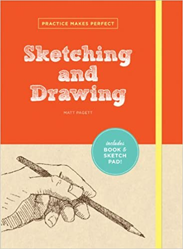 practice makes perfect sketching and drawing practice makes perfect chronicle books