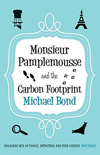 Monsieur Pamplemousse and the Carbon Footprint (Monsieur Pamplemousse Series Book 17)