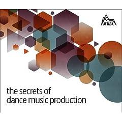 Attack Magazine announces new book: The Secrets of Dance Music Production