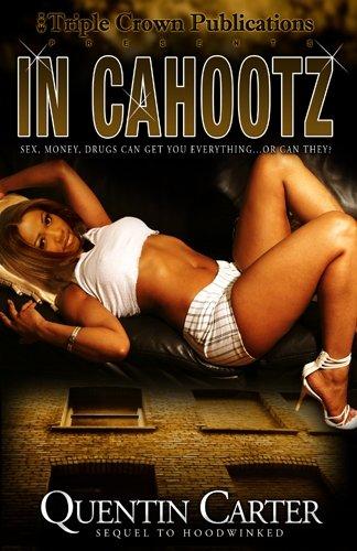 In Cahootz (Triple Crown Publications Presents)