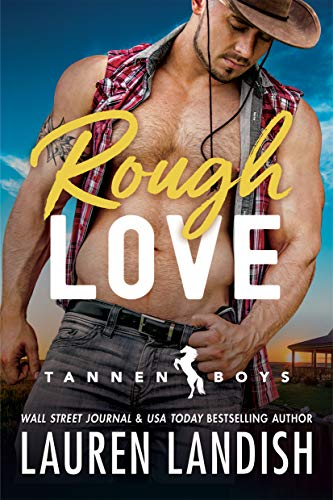 Rough Love (Tannen Boys Book 1) by [Landish, Lauren]