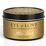 After Dark By Eye of Love Best Pheromone Massage Oil Candle, Shea Butter to Attract Men, 5 fl oz. 150 ml