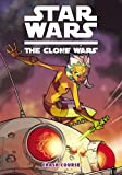 img - for Star Wars: The Clone Wars - Crash Course (Star Wars: Clone Wars (Dark Horse)) book / textbook / text book