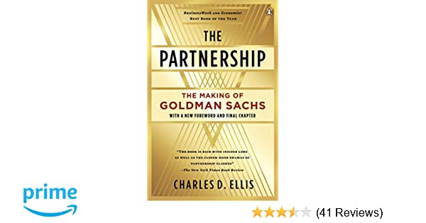The Partnership: The Making of Goldman Sachs: Charles D