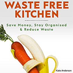 Waste Free Kitchen