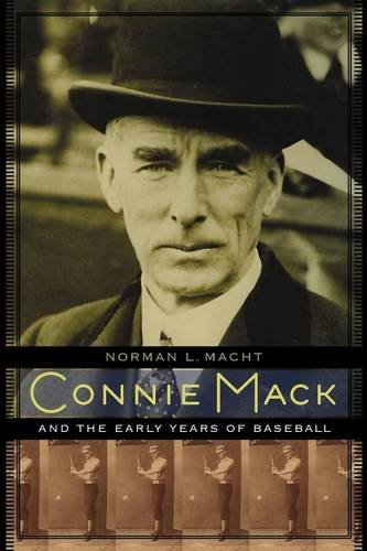 Download Connie Mack and the Early Years of Baseball PDF