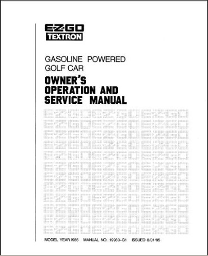 amazon com ezgo 19980g1 1984 1986 service manual for gas golf cars rh amazon com EZ Go Golf Cart Repair EZ Go Golf Cart Repair