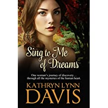 Sing to Me of Dreams (Dream Suite Book 1)