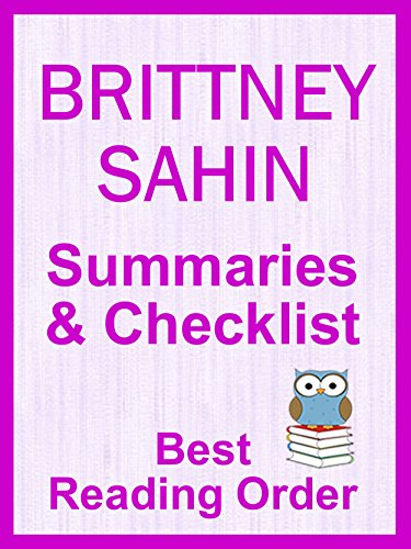 BRITTNEY SAHIN BOOKS LISTED IN READING ORDER WITH SUMMARIES AND CHECKLIST - Just Updated - Includes Series and Standalone Novels : All Books Listed in ... and Summaries (Best Reading Order Book 101) (Best Towns In Brittany)