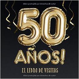 50 años - El libro de visitas: Decoración para el 50 ...