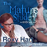 The Mature Student: An Erotic Story | Roxy Hart