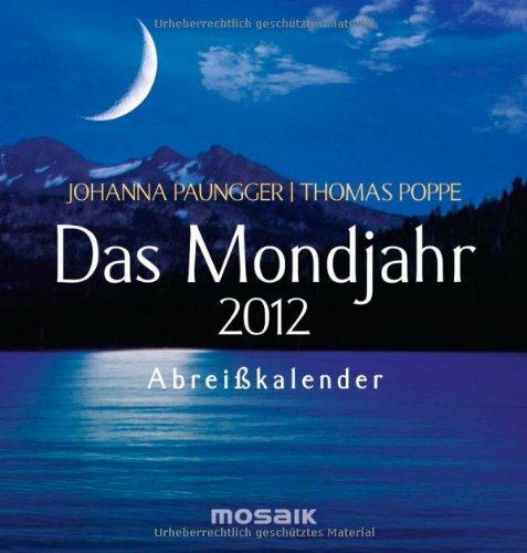 Das Mondjahr 2012: Abreißkalender