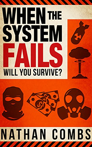 When The System Fails: Will You Survive?