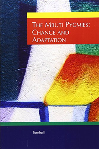 The Mbuti Pygmies: Change and Adaptation (Case Studies in Cultural Anthropology)