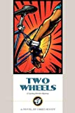 img - for Two Wheels: A Cycling Murder Mystery book / textbook / text book