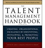 img - for [(The Talent Management Handbook: Creating a Sustainable Competitive Advantage by Selecting, Developing, and Promoting the Best People)] [Author: Lance A. Berger] published on (November, 2011) book / textbook / text book