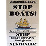 Vintage Australian Propaganda STOP THE BOATS TO AVOID ABORIGINAL GENOCIDE! 250gsm A3 Gloss Art Card Reproduction Poster by World of Art