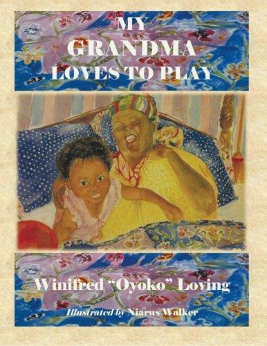 My Grandma Loves to Play pdf epub