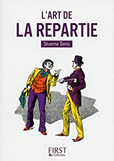 L'art de la repartie, Denis, Séverine