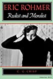 img - for Eric Rohmer: Realist and Moralist (A Midland Book) by Crisp, Colin (1988) Paperback book / textbook / text book