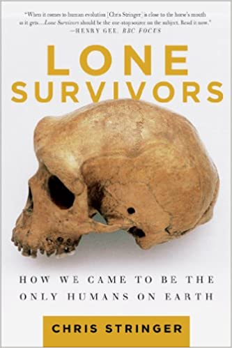 Amazon lone survivors how we came to be the only humans on amazon lone survivors how we came to be the only humans on earth 9781250023308 chris stringer books fandeluxe Gallery
