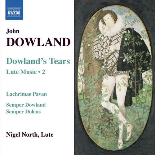 Lute Baroque (Dowland, J.: Lute Music, Vol. 2 - Dowland's Tears)