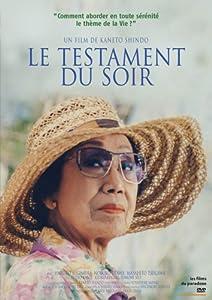 """Afficher """"Le testament du soir"""""""