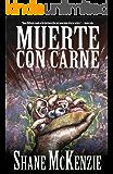 Muerte Con Carne (English Edition)