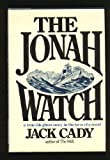 img - for The Jonah Watch: A true-life ghost story in the form of a novel book / textbook / text book