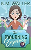 Mourning Express (The Funeral Fakers)