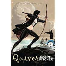 Quiver (The Tamsyn Webb Chronicles) (Volume 1)